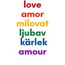 LOVE in 6 Languages by IdeasForArtists