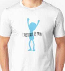 Meeseeks - Existence is Pain Unisex T-Shirt