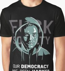 Mr. Robot - Our Democracy has been hacked Graphic T-Shirt