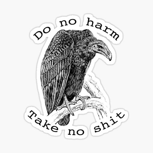 Do No Harm Sticker