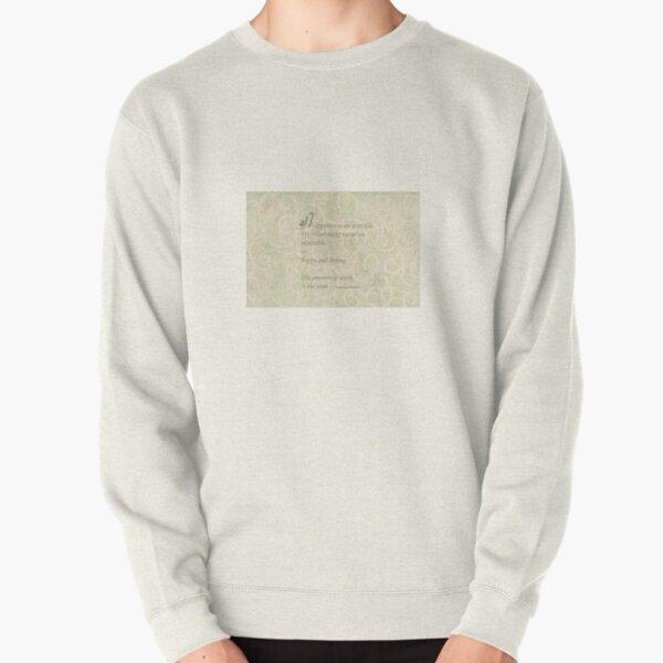 Happiness Quote  Pullover Sweatshirt
