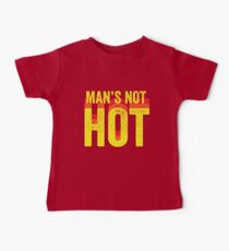 MANS NOT HOT / UNISEX TSHIRT Kids Clothes