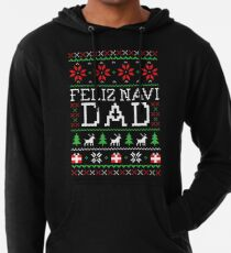 Feliz Navi DAD - Ugly Christmas Sweater Lightweight Hoodie