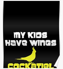 MY KIDS HAVE WINGS Poster