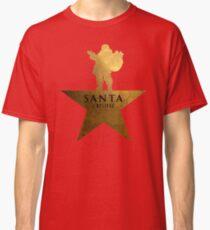 Santa Christmas Star Hamilton Parody Classic T-Shirt