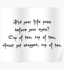 Spike to Giles Cup of Tea, Nearly Got Shagged - Buffy the Vampire Slayer Quote, BtVS, 90s, Joss Whedon Poster