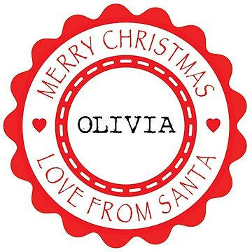 Merry Christmas from Santa - Olivia x 4 (Personalised) by Bessibury