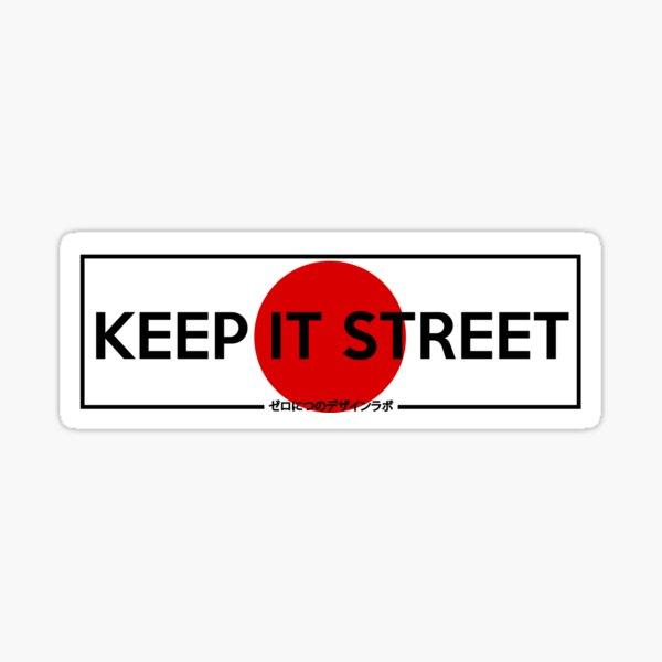 Keep It Street Slap Sticker Sticker