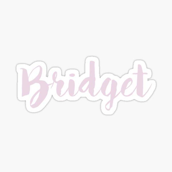 Bridget Sticker