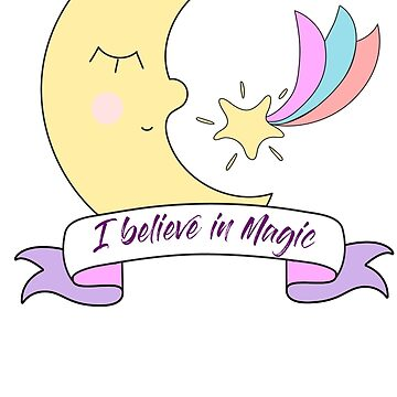 I believe in magic colorful cute moon  by cutecutedesigns