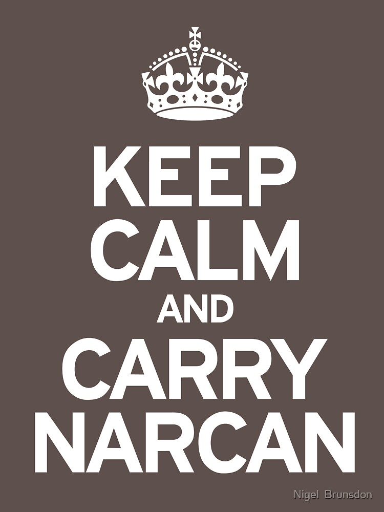 Carry Narcan by Mannaz71