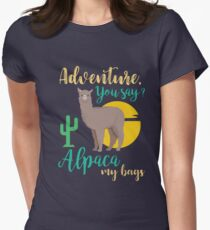 Adventure You Say? Alpaca My Bags Funny Travel Women's Fitted T-Shirt