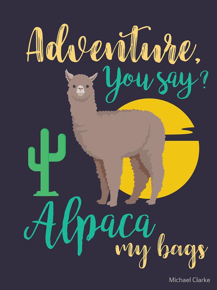 Abenteuer, das du sagst? Alpaka meine Taschen lustige Reise von Mikeyy109