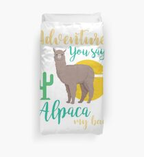 Funda nórdica Aventura que dices? Alpaca My Bags Funny Travel