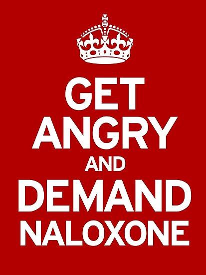 Demand Naloxone by Nigel  Brunsdon