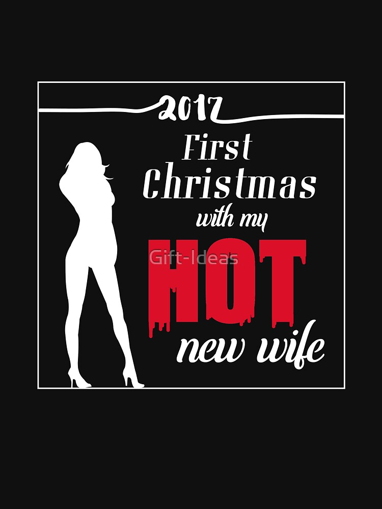 first christmas with my hot new fiance gift for mrs wife t shirt sweater hoodie