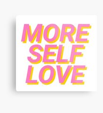 more self love Metal Print