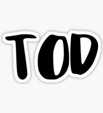 TOD Sticker