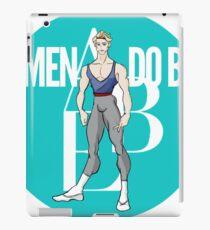 Real Men Do Ballet (pt 2) iPad Case/Skin