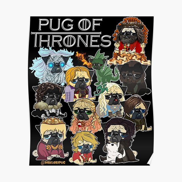 Pug of Thrones Poster