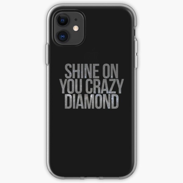 shine on you crazy diamond iPhone Soft Case
