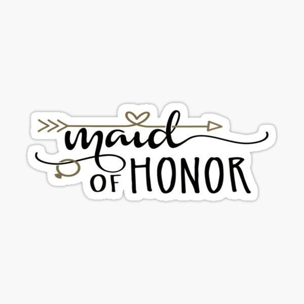 Maid of Honor Sticker