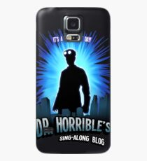 Dr. Horribles sing-along blog  Case/Skin for Samsung Galaxy