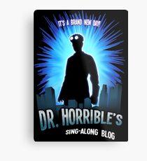 Dr. Horribles sing-along blog  Metal Print