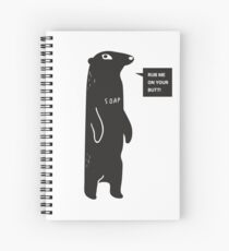 Rub Me On Your Butt Spiral Notebook