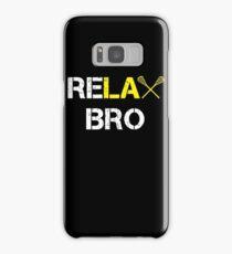 ReLAX Bro Funny Lacrosse Samsung Galaxy Case/Skin