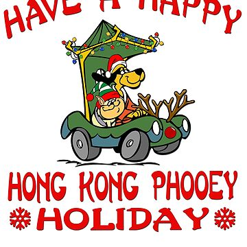 Have a Happy Hong Kong Phooey Holiday by gpcphotography