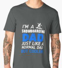 I'm A Snowboarding Dad Like Regular Only Cooler Men's Premium T-Shirt