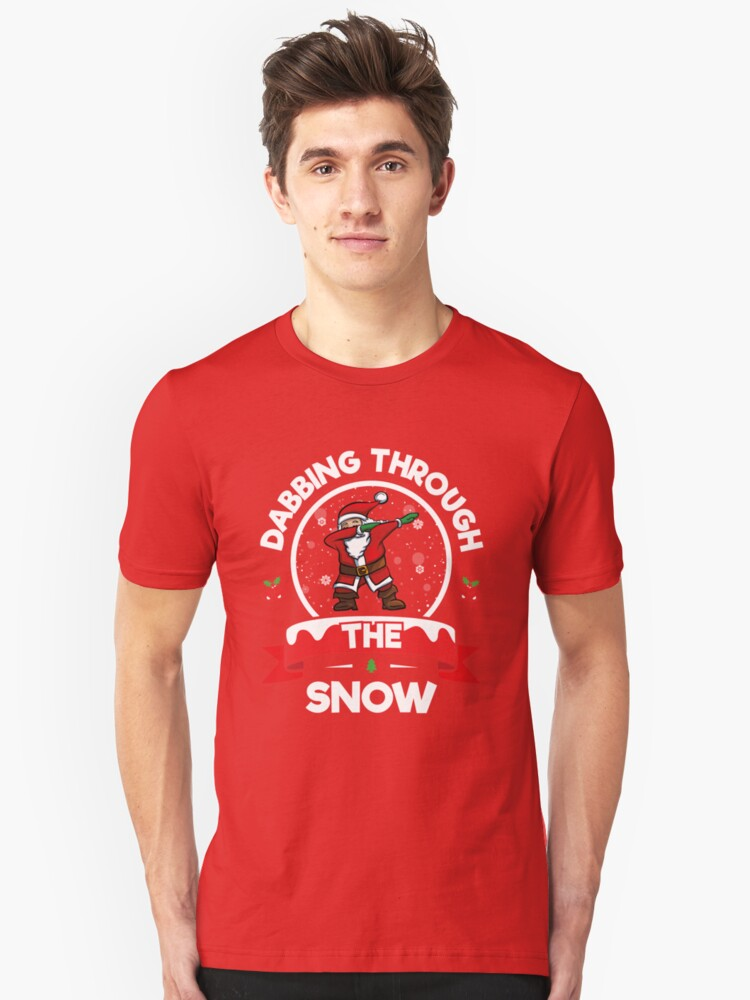 f63715e74 Dabbing Through The Snow Funny Christmas TShirt Holiday Gift Unisex T-Shirt