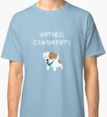 Happiness is a warm puppy - National Puppy Day Classic T-Shirt