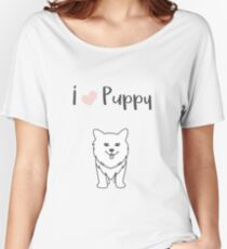I love puppy - National Puppy Day Women's Relaxed Fit T-Shirt