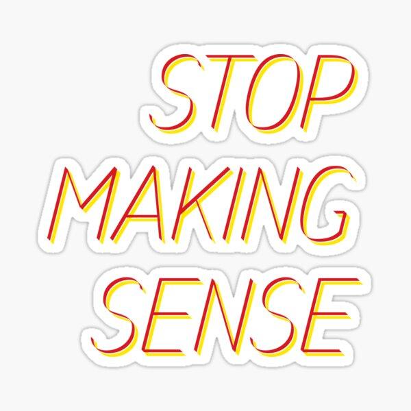 stop making sense Sticker
