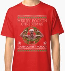 Merry Fookin Christmas (LIMITED EDITION) Classic T-Shirt