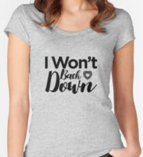 Won't Back Down, Tom Petty, Words, Text, I Won't Back Down Women's Fitted Scoop T-Shirt