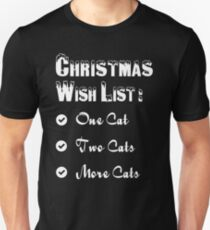 Christmas Cat Love Cute Gift - Wish List - Awesome/Lovely Present T-Shirt