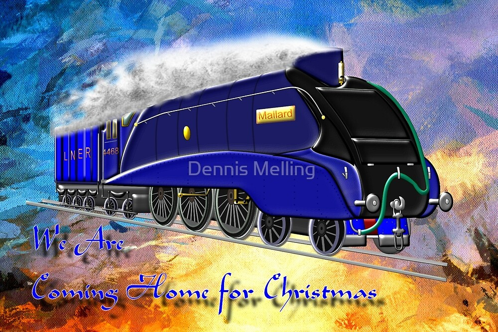 We Are Coming Home for Christmas by Dennis Melling