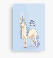 """You Are Strong Enough"" Unicorn Metal Print"