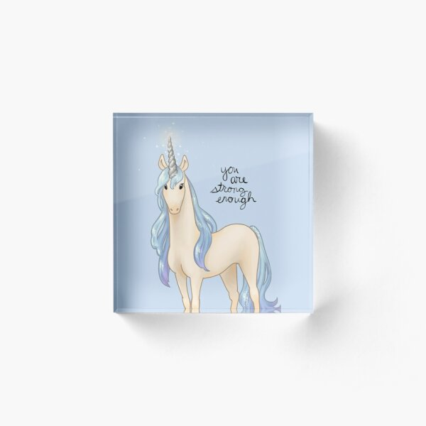 """You Are Strong Enough"" Unicorn Acrylic Block"