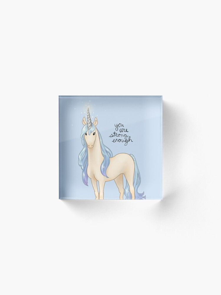 """Alternate view of """"You Are Strong Enough"""" Unicorn Acrylic Block"""