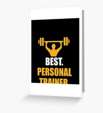 Personal Trainer Tee Shirt  Best personal trainer ever Greeting Card