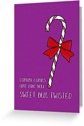 Sweet but Twisted Like a Candy Cane by Andreea Butiu
