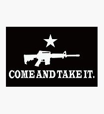 COME AND TAKE IT 2 Photographic Print