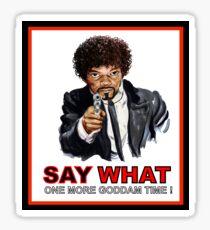 Say What Again Pulp Fiction Merchandise Sticker