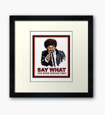 Say What Again Pulp Fiction Merchandise Framed Print