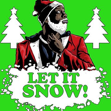 Tyrone Biggums Holiday edition by TVMdesigns