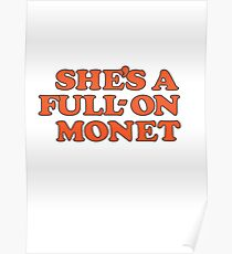 She's a full on monet | Clueless Movie Quote Typography Poster